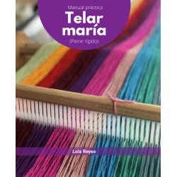 TELAR MARIA. Manual práctico