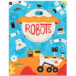 ROBOTS. Este es mi Planeta.