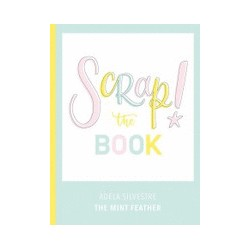 SCRAP! THE BOOK